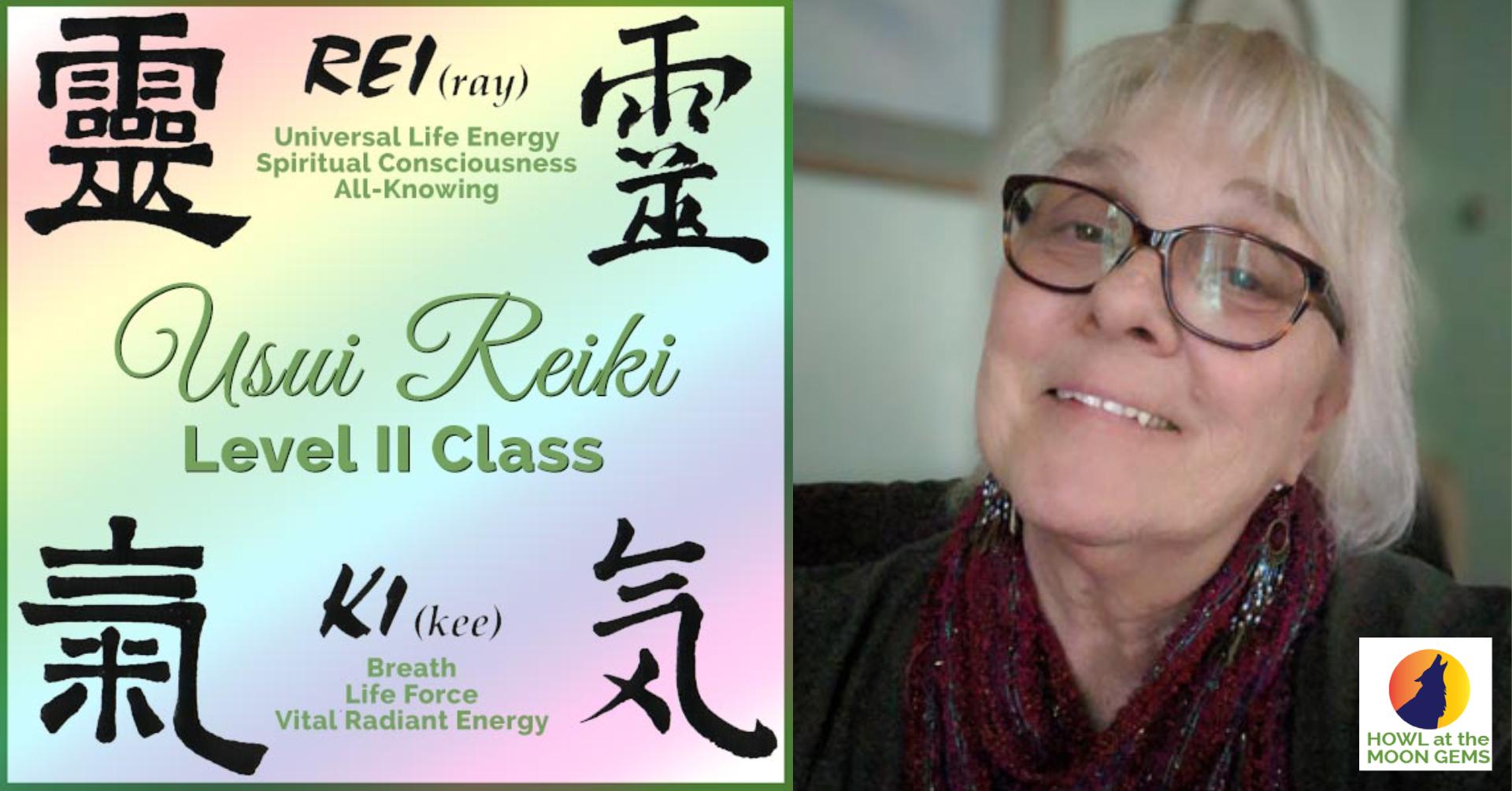 Reiki Level II Class